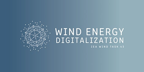 IEA Wind Digitalization: 3rd General Meeting (Virtual) tickets