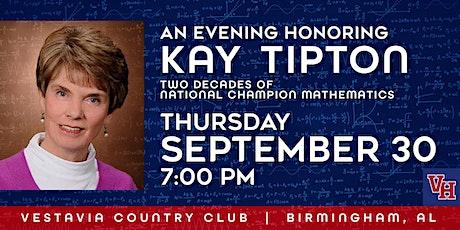 Honoring Kay Tipton: Two Decades Of National Champion Mathematics tickets