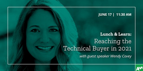 Lunch & Learn: Reaching the Tech Buyer in 2021 tickets