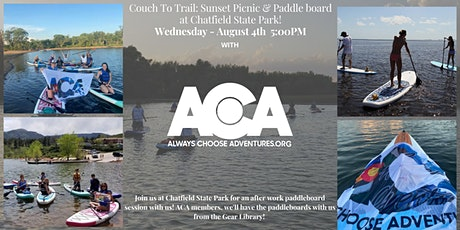Couch To Trail: Sunset Picnic & Paddle board at Chatfield State Park! tickets
