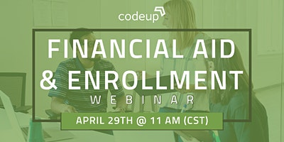 Codeup | Financial Aid and Enrollment Webinar