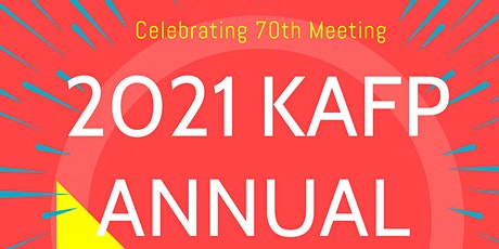2021 KAFP ANNUAL MEETING tickets