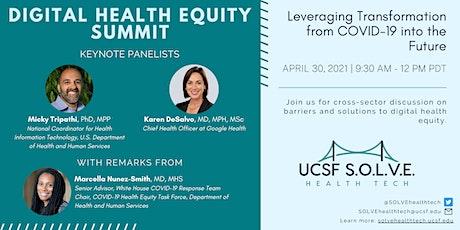 UCSF S.O.L.V.E. Health Tech: Digital Health Equity Summit tickets