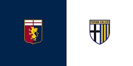 STREAMS@!. Parma - Genoa in. Dirett Live 2021 biglietti