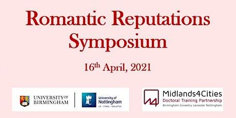 Romantic Reputations Symposium tickets