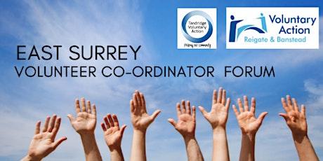 East Surrey - Volunteer Co-ordinator Forum tickets