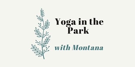 CANCELED due to COVID19 Yoga in the Park ~ Flow & Restore at Bickford Park tickets