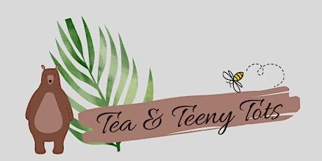 Tea & Teeny Tots tickets