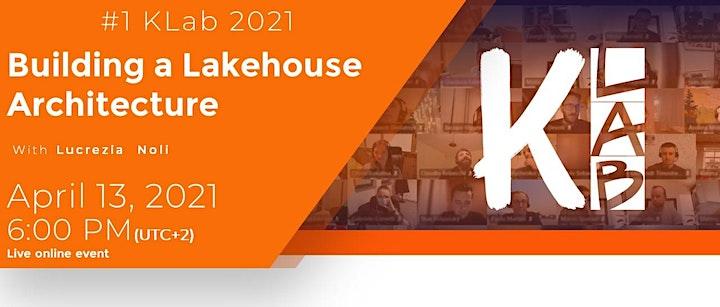 Virtual KLab 2021 #1 - Building a Lakehouse architecture. image