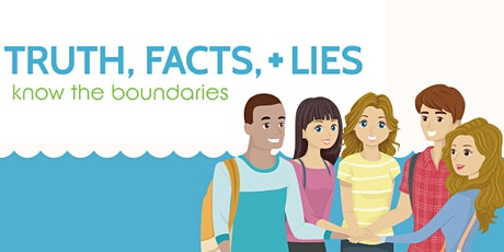 Truth, Facts and Lies  High School   July 21-July 22 tickets