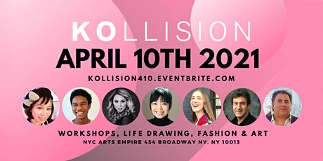 KOllision Spring Event: Workshops, Fashion, Art & Networking w/ NYC Artists tickets