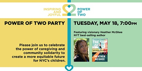 The Power of Two Party, featuring NYT best-selling author Heather McGhee tickets