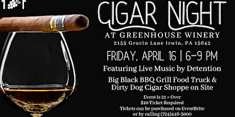 Cigar Night at the Winery! tickets