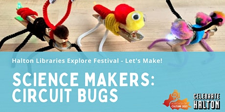 Science Makers: Circuit Bugs tickets