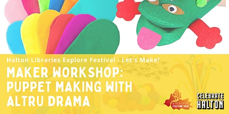 Maker Workshop: Puppet Making with Altru Drama tickets