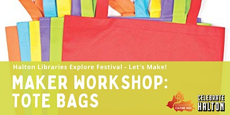 Maker Workshop: Tote Bags tickets