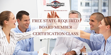 FREE STATE-REQUIRED BOARD MEMBER CERTIFICATION CLASS FOR CONDO & HOA tickets