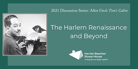 The Harlem Renaissance and Beyond (May Discussion) tickets