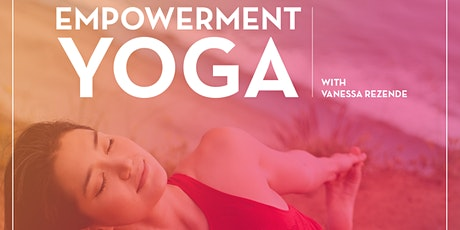 Empowerment Yoga - Sunday Class Santa Monica tickets