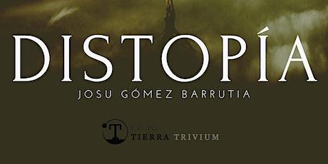 Presentación Online Libro Ensayo Distopía de Josu Gómez Barrutia entradas