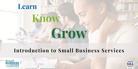 Learn, Know, Grow: Intro. to Small Business Services tickets