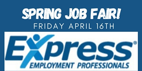 Express Employment Professionals Spring Job Fair 2021 tickets