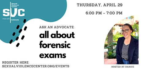 Ask An Advocate Series: All  About Forensic Exams tickets