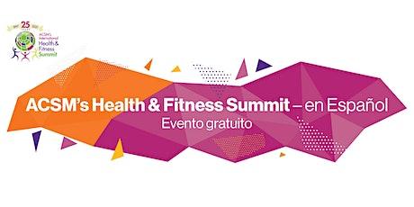 ACSM's Health & Fitness Summit – en Español entradas