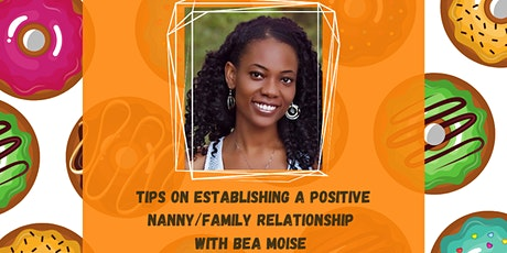 Donuts and Discussions: Establishing a Positive Nanny/Family Relationship tickets