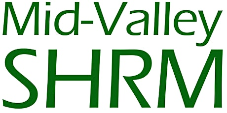 Mid-Valley SHRM May Meeting- HR Strategies to Build Authentic, Inclusive tickets