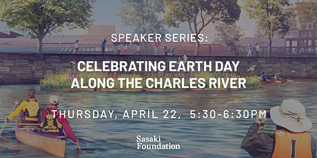 Speaker Series: Celebrating Earth Day Along the Charles River tickets