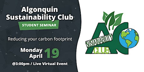 Algonquin Sustainability Club Student Seminar: Reduce your carbon footprint tickets
