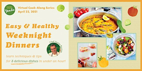 4/22 - Easy & Healthy Dinner Series: Cook-Along w/ Vegetable Umami! tickets