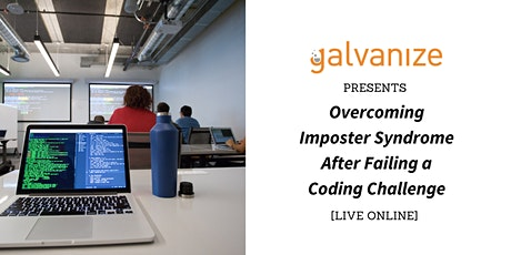 Overcoming Imposter Syndrome After Failing a Coding Challenge [LIVE ONLINE] Tickets