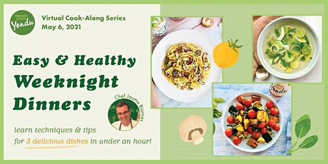 5/6 - Easy & Healthy Dinner Series: Cook-Along w/ Vegetable Umami! tickets