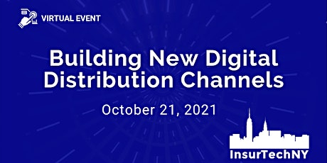 InsurTech NY: Building New Digital Distribution Channels tickets