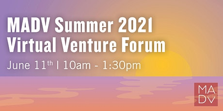 Mid-Atlantic Diamond Ventures Summer 2021 VIRTUAL Venture Forum tickets