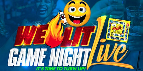 WE LIT GAME NIGHT LIVE tickets