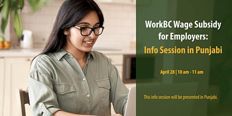 WorkBC Wage Subsidy for Employers: Info Session in Punjabi tickets