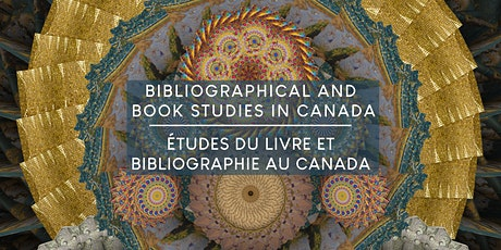 Bibliographical and Book Studies|Études du Livre et Bibliographie au Canada tickets