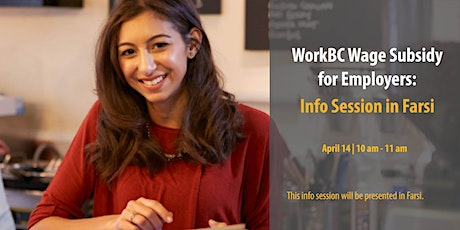 WorkBC Wage Subsidy for Employers: Info Session in Farsi tickets