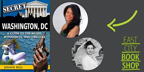 JoAnn Hill, Secret Washington DC: A Guide to the Weird, Wonderful & Obscure tickets