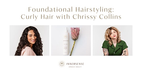 Foundational Hairstyling: Curly Hair with Chrissy Collins tickets