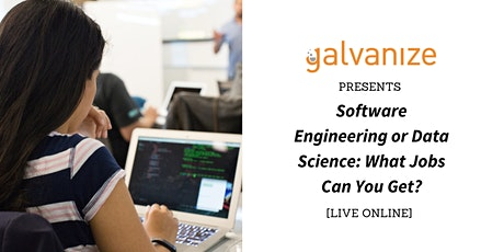 Software Engineering or Data Science: What Jobs Can You Get? [LIVE ONLINE] tickets