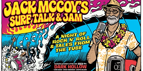 Jack McCoy Surf Talk and Jam tickets