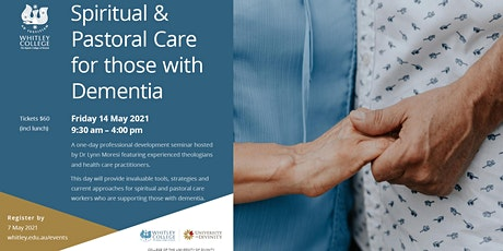 Spiritual & Pastoral Care for those with Dementia tickets