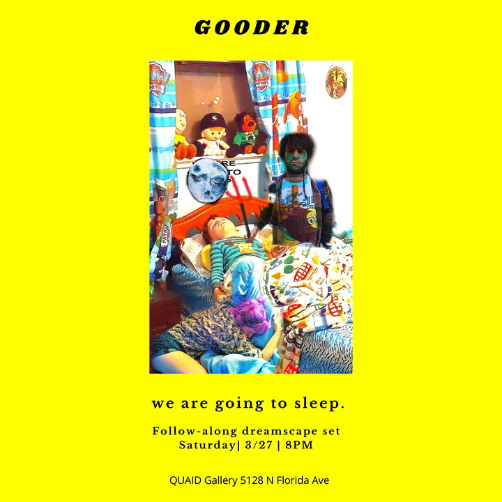 """Gooder: We Are Going To Sleep"" Follow-along Dreamscape Musical Performance image"