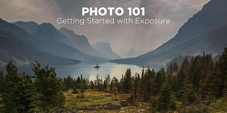 Getting Started with Exposure - Photo 101 (In-Person) tickets