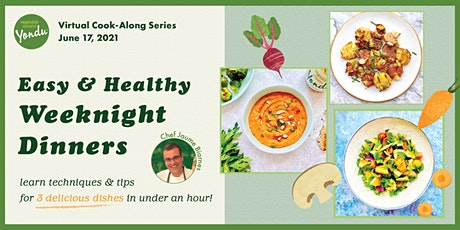 6/17 - Easy & Healthy Dinner Series: Cook-Along w/ Vegetable Umami! tickets