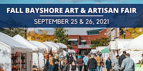 2021 Fall BAYSHORE Art & Artisan Fair tickets